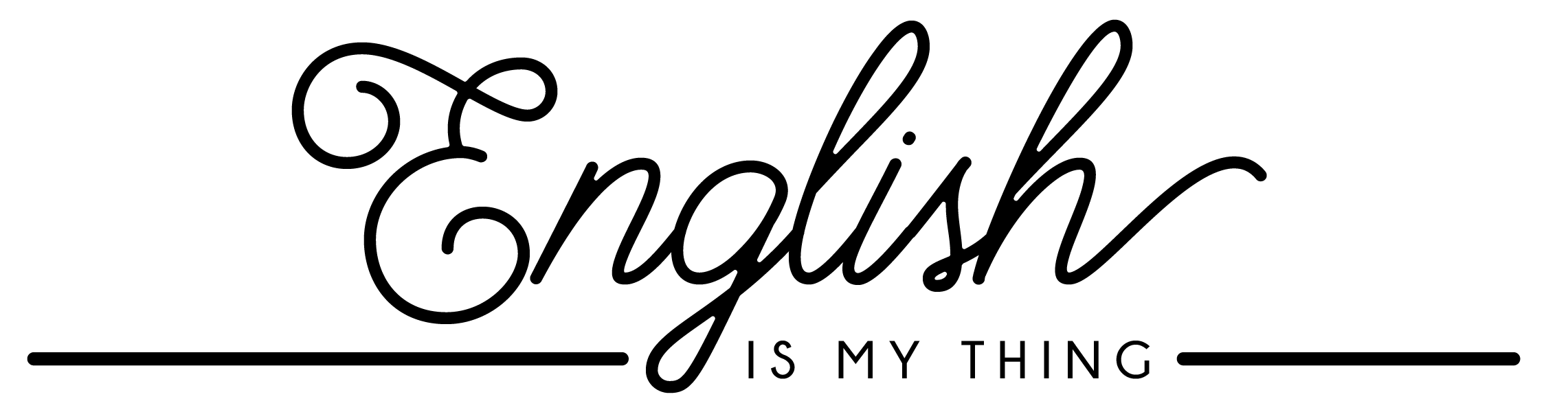 ENGLISH IS MY THING